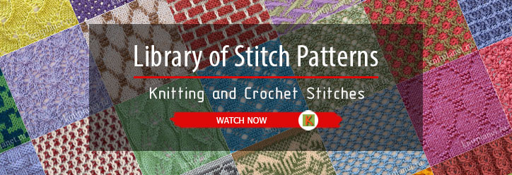 Library of Stitch Patterns - Knitting and Crochet Stitches